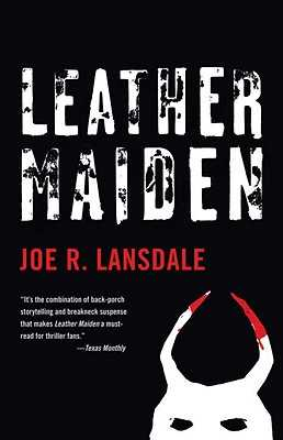 Leather Maiden - Lansdale, Joe R
