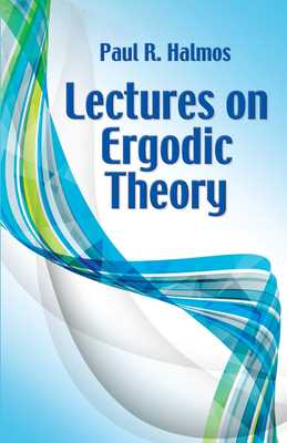 Lectures on Ergodic Theory - Halmos, Paul R