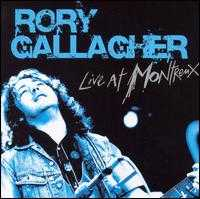 Live at the Montreaux Festival, 1975-94 - Rory Gallagher