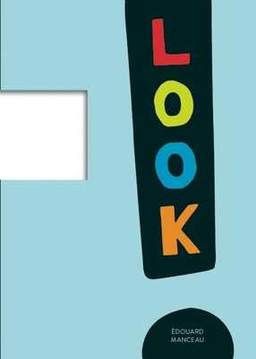 Look - Manceau, Edouard (Illustrator)
