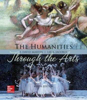 Loose Leaf for Humanities Through the Arts - Martin, F David, and Jacobus, Lee A