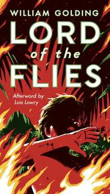 Lord of the Flies - Golding, William, Sir, and Lowry, Lois (Afterword by), and Buehler, Jennifer (Contributions by)