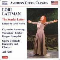 Lori Laitman: The Scarlet Letter - Daniel Belcher (baritone); Dominic Armstrong (tenor); Kyle Knapp (tenor); Laura Claycomb (soprano);...