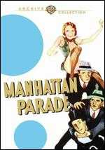 Manhattan Parade - Lloyd Bacon