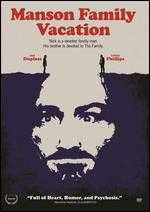 Manson Family Vacation - J. Davis