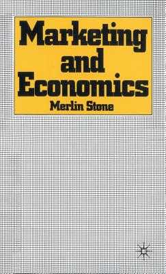 Marketing and Economics - Stone, Merlin