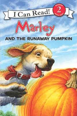 Marley: Marley and the Runaway Pumpkin - Grogan, John