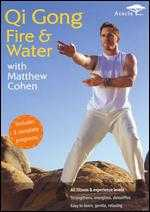 Matthew Cohen: Qi Gong Fire and Water - James Wvinner