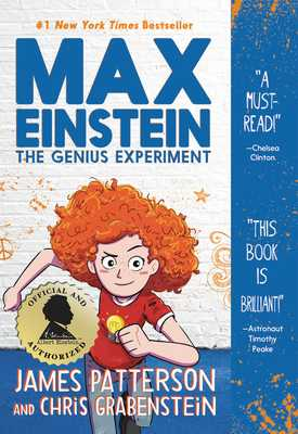 Max Einstein: The Genius Experiment - Patterson, James, and Grabenstein, Chris