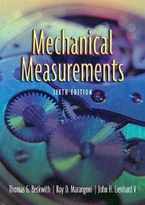 Mechanical Measurements - Beckwith, Thomas, and Marangoni, Roy, and Lienhard V, John