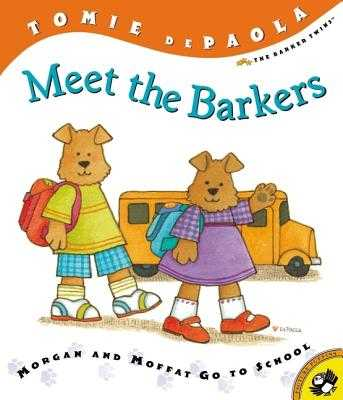 Meet the Barkers: Morgan and Moffat Go to School -