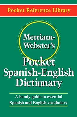 Merriam-Webster's Pocket Spanish-English Dictionary - Merriam-Webster Inc