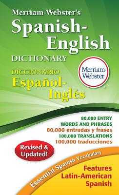 Merriam-Webster's Spanish-English Dictionary - Merriam-Webster Inc