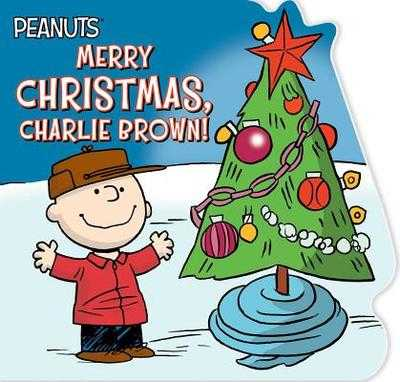 Merry Christmas, Charlie Brown! - Schulz, Charles M, and Spinner, Cala (Adapted by), and Pope, Robert (Illustrator)
