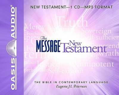 Message New Testment-MS: The Bible in Contemporary Language - Peterson, Eugene H, and Dolan, Kelly Ryan (Narrator)