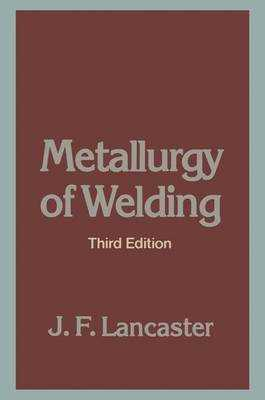 Metallurgy of Welding - Lancaster, J F