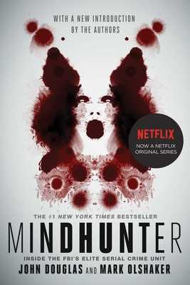Mindhunter: Inside the Fbi's Elite Serial Crime Unit - Douglas, John E, and Olshaker, Mark