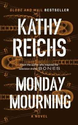 Monday Mourning - Reichs, Kathy