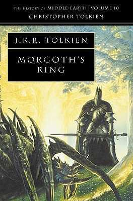 Morgoth's Ring - Tolkien, Christopher, and Tolkien, J. R. R. (Original Author)