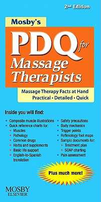 Mosby's PDQ for Massage Therapists - Mosby, and Fritz, Sandy, BS, MS (Editor)
