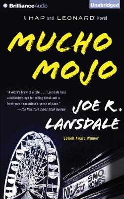 Mucho Mojo - Lansdale, Joe R, and Gigante, Phil (Read by)