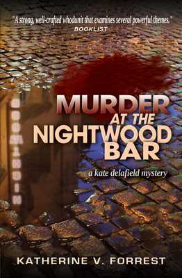 Murder at the Nightwood Bar - Forrest, Katherine V