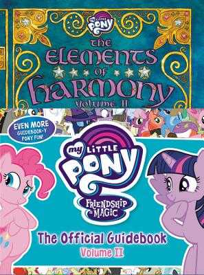 My Little Pony: The Elements of Harmony Vol. II - Snider, Brandon T