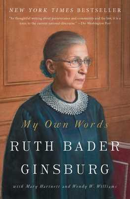 My Own Words - Ginsburg, Ruth Bader, and Hartnett, Mary, and Williams, Wendy W