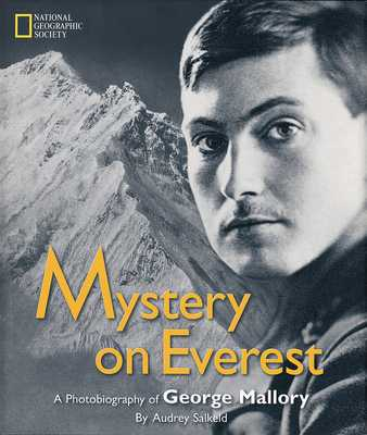 Mystery on Everest: A Photobiography of George Mallory - Salkeld, Audrey
