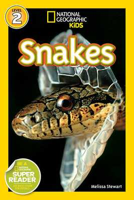 National Geographic Readers: Snakes! - Stewart, Melissa