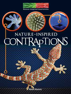Nature Inspired Contraptions - Koontz, Robin Michal