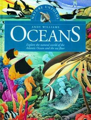 Nature Unfolds Oceans - Williams, Andy, Dr.