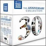 Naxos: The 30th Anniversary Collection
