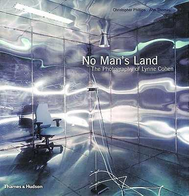 No Man's Land - Cohen, Lynne (Photographer), and Thomas, Ann (Text by), and Theberge, Pierre (Preface by)