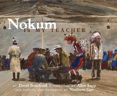 Nokum Is My Teacher - Bouchard, David