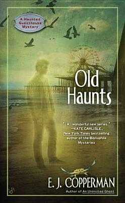 Old Haunts - Copperman, E J