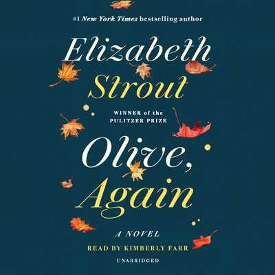 Olive, Again (Oprah's Book Club) - Strout, Elizabeth, and Farr, Kimberly (Read by)