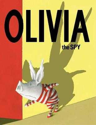 Olivia the Spy - Falconer, Ian