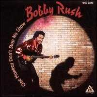 One Monkey Don't Stop No Show - Bobby Rush