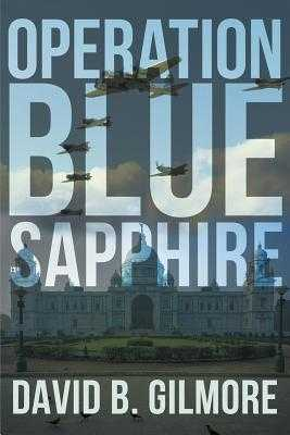 Operation Blue Sapphire - Gilmore, David B