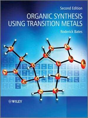 Organic Synthesis Using Transition Metals - Bates, Roderick