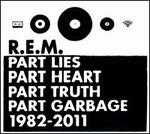 Part Lies, Part Heart, Part Truth, Part Garbage: 1982-2011