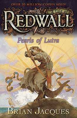 Pearls of Lutra: A Tale from Redwall - Jacques, Brian