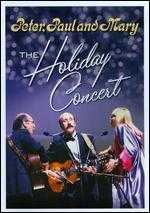 Peter, Paul and Mary: The Holiday Concert