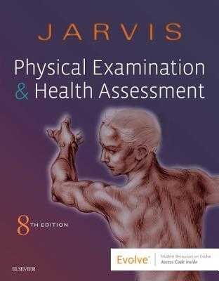 Physical Examination and Health Assessment - Jarvis, Carolyn