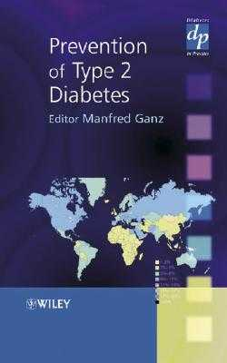 Prevention of Type 2 Diabetes - Ganz, Manfred (Editor)