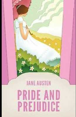 Pride and Prejudice Illustrated - Austen, Jane