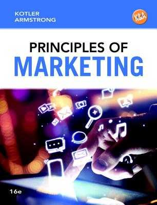 Principles of Marketing - Kotler, Philip, and Armstrong, Gary