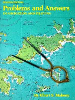 Problems and Answers in Navigation and Piloting - Maloney, Elbert S
