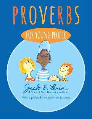 Proverbs for Young People - Levin, Mark R (Preface by)